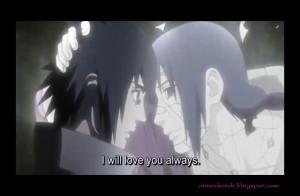... Shippuden (Episode 339) - Itachi to Sasuke - I will Love You Always