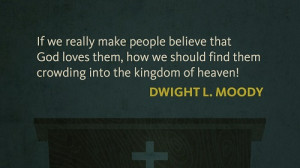Quote of the Week: Dwight L. Moody