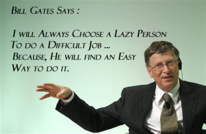 famous quotation from Bill Gates :