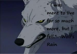 wolfs rain quote