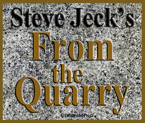 "Digging in his quarry, Steve ""Inver Stone"" Jeck's latest ..."
