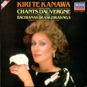 Kiri Te Kanawa Chants D'Auvergne / Bachianas Brasileiras No. 5 UK LP ...