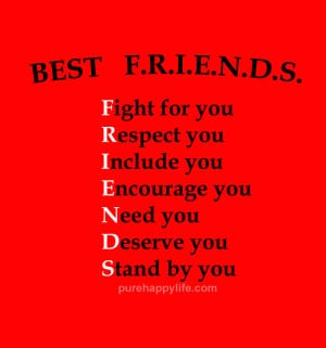 Friendships Quote: Best FRIENDS, Fight for you. Respect you. Include ...