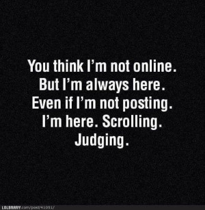 Scrolling and Judging...