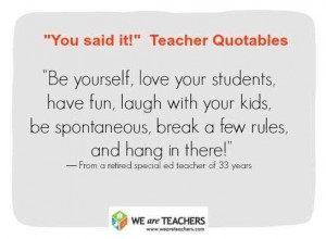 ... to Your Own Tune: | 27 Awesome Straight-Talk Quotes About Teaching