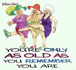 you re only as old as you remember you are cartoon