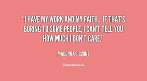 Madonna Ciccone Quotes