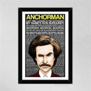 Anchorman Poster // Will Ferrell -- Ron Burgundy // Quotes ...