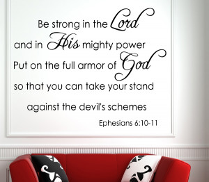 Ephesians 6:10-11 Be Strong... Bible Verse Wall Decal Quotes