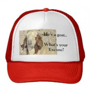 Funny Goat Sayings T Shirts, Funny Goat Sayings Gifts, Art, Posters