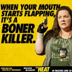 Funny Movie Quotes From The Heat Mullins from the heat