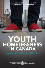 Youth Homelessness in Canada: Implications for Policy and Practice