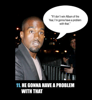kanye west quotes – kanye is a douchebag wednesday july 18 2012 3 23 ...