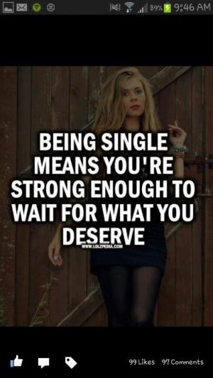 Description: Relatable Quotes / Single girl swag ;)