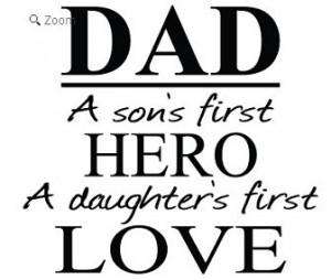 Dad Sons Hero Daughters Love