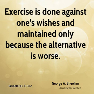 George A. Sheehan Fitness Quotes