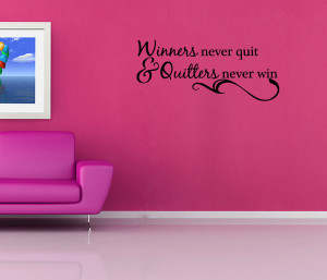 Winners-Never-Quit-Vinyl-Wall-Quote-Decal-Sports-Inspirational-Saying ...