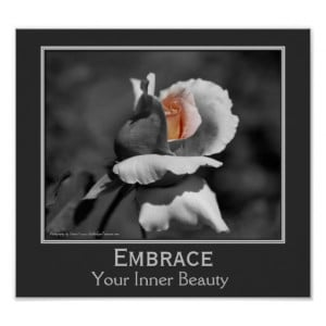 Inner Beauty Quote Rosebud Flower Inspirational Poster
