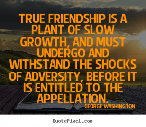 Create graphic picture quotes about friendship - True friendship is a ...