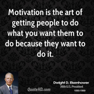 Dwight D. Eisenhower Motivational Quotes