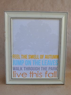 frame and call 'er good. Download this 8×10 fall quote printable ...