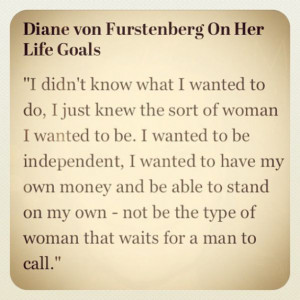Diane von Furstenberg's Most Inspirational Quotes