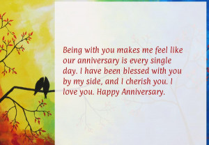 Being with you makes me feel like our anniversary is every single day ...