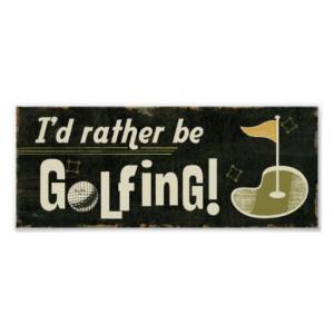 funny_golf_quotes_posters-rcd52bdbd054547c982661180f886192c_ajri_8byvr ...