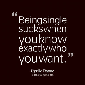 Being Single Sucks Quotes (1)