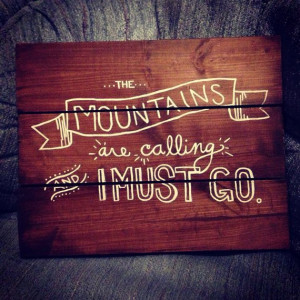 John Muir Quote Homemade Wooden Board by collenelarson on Etsy