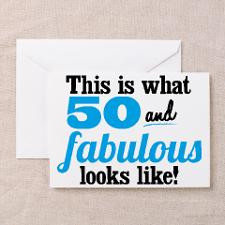 50 and Fabulous Greeting Card for