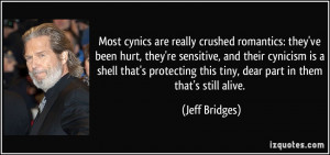 romantics: they've been hurt, they're sensitive, and their cynicism ...