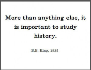 King Quote on Studying History