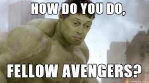 Steve Buscemi Is The Incredible Hulk Meme