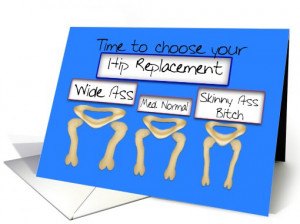 Hip Replacement (humor) card (511735)