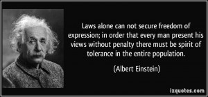 Laws alone can not secure freedom of expression; in order that every ...