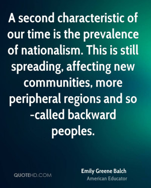 second characteristic of our time is the prevalence of nationalism ...