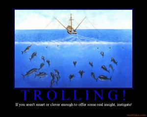 trolling_trolling_troll_internet_likes_to_fight_fail_jerk_pu ...