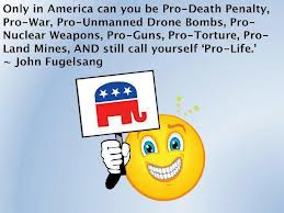 Can You Be Pro- Death Penalty, Pro-War, Pro-Unmanned Drone Bombs, Pro ...