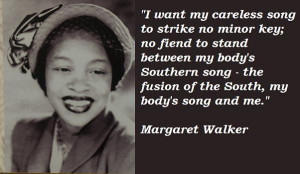 Margaret walker famous quotes 2