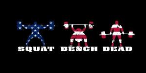 Squat. Bench. Deadlift.
