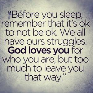 uplifting quotes sayings god loves you struggle life