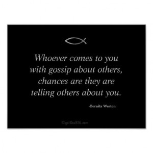 Whoever comes to you with gossip Inspirational Quotes Keys for ...