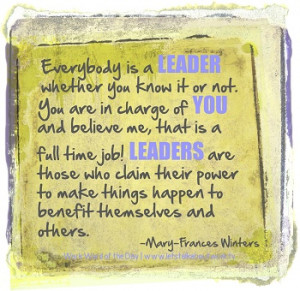 Everybody is a leader.