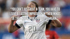 quote-Mia-Hamm-you-cant-just-beat-a-team-you-17995.png