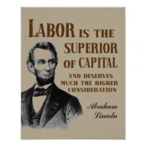 Abraham Lincoln Labor Quote Poster