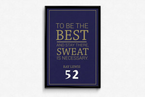 Ray Lewis #52 Baltimore Ravens Inspirational Best Quote Poster Print ...