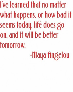 learned no matter what happens life go Quote Wall Decal 16x16-