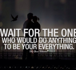 Waiting For The Right One Quotes