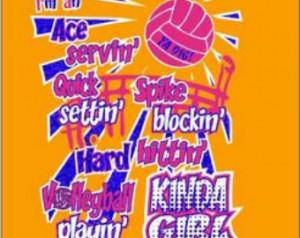 Volleyball Shirt, I'm an Ace servin' Quick settin' Spike blockin' Hard ...